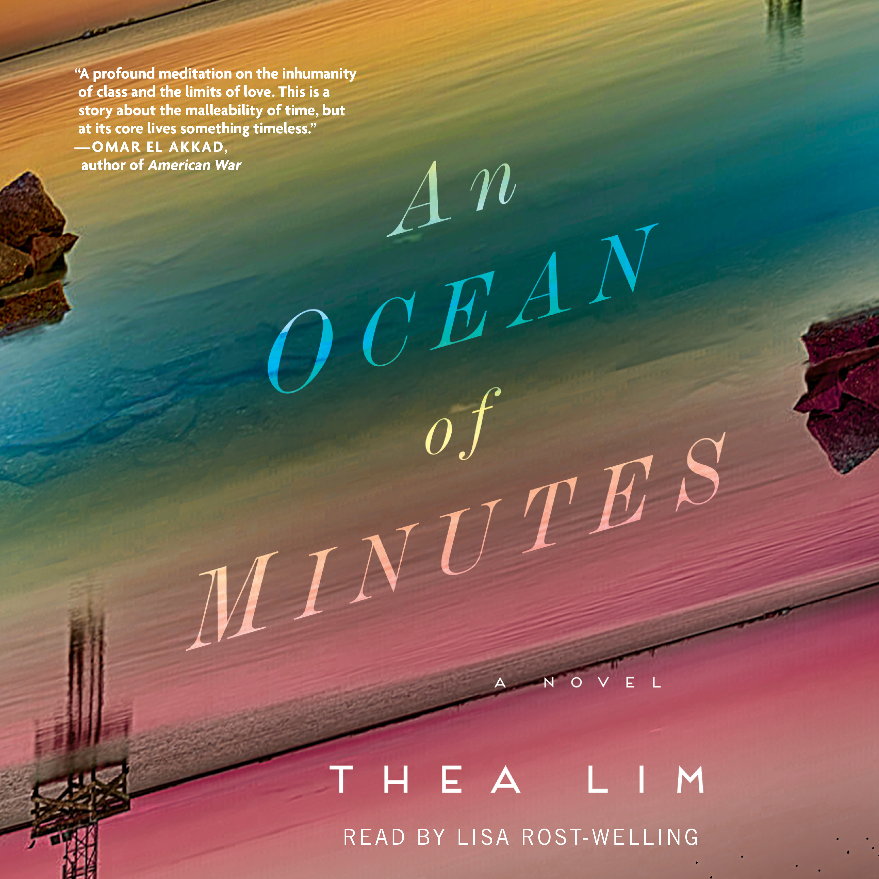 An Ocean of Minutes Audiobook by Thea Lim, Lisa Rost-Welling