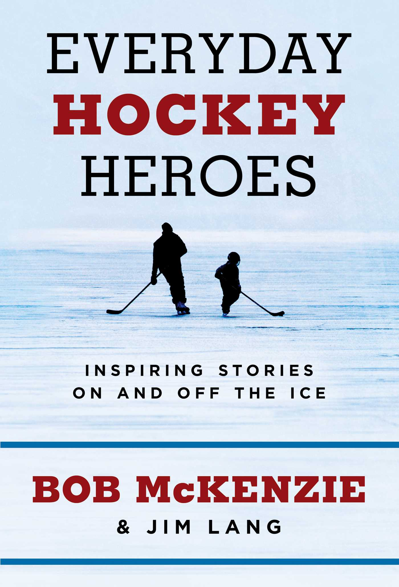 Everyday hockey heroes 9781508259169 hr
