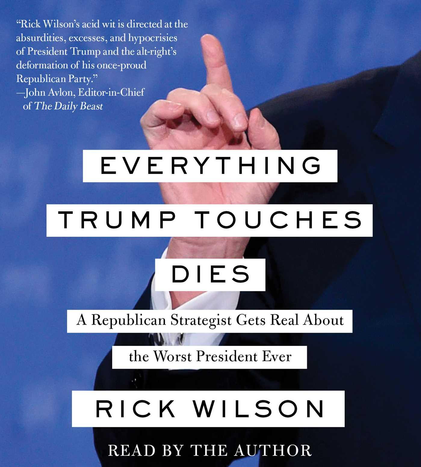 Everything trump touches dies 9781508265405 hr