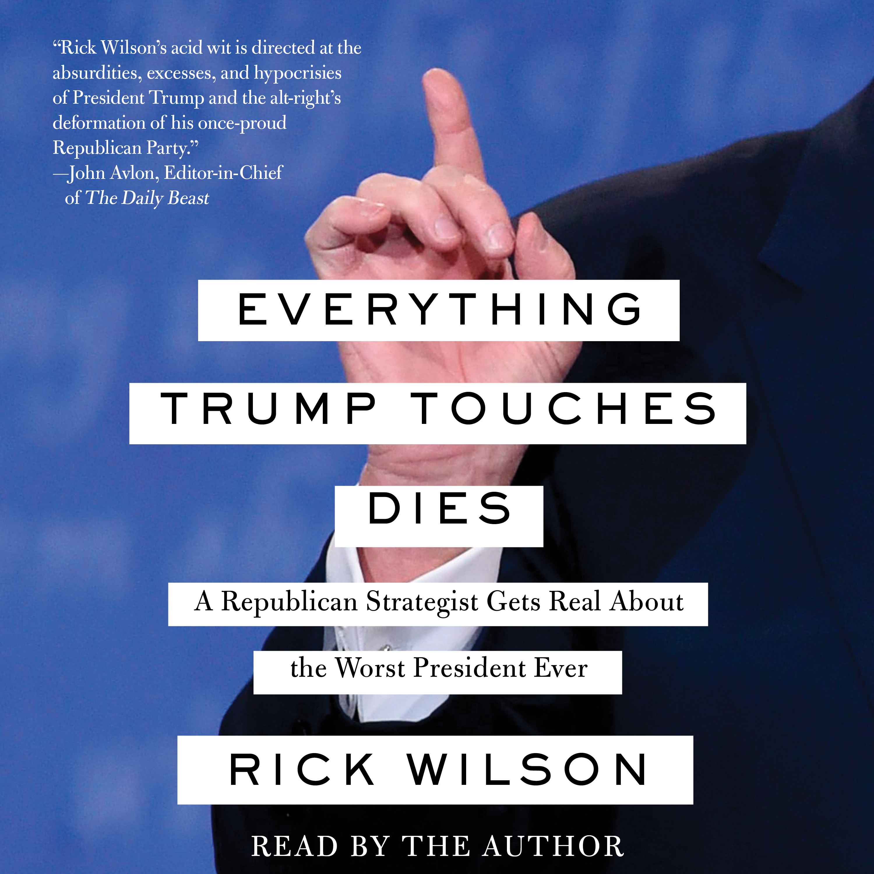 Everything trump touches dies 9781508265412 hr