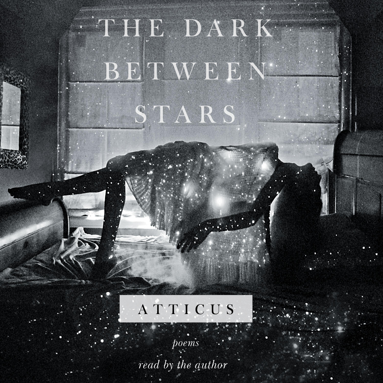 The dark between stars 9781508269083 hr
