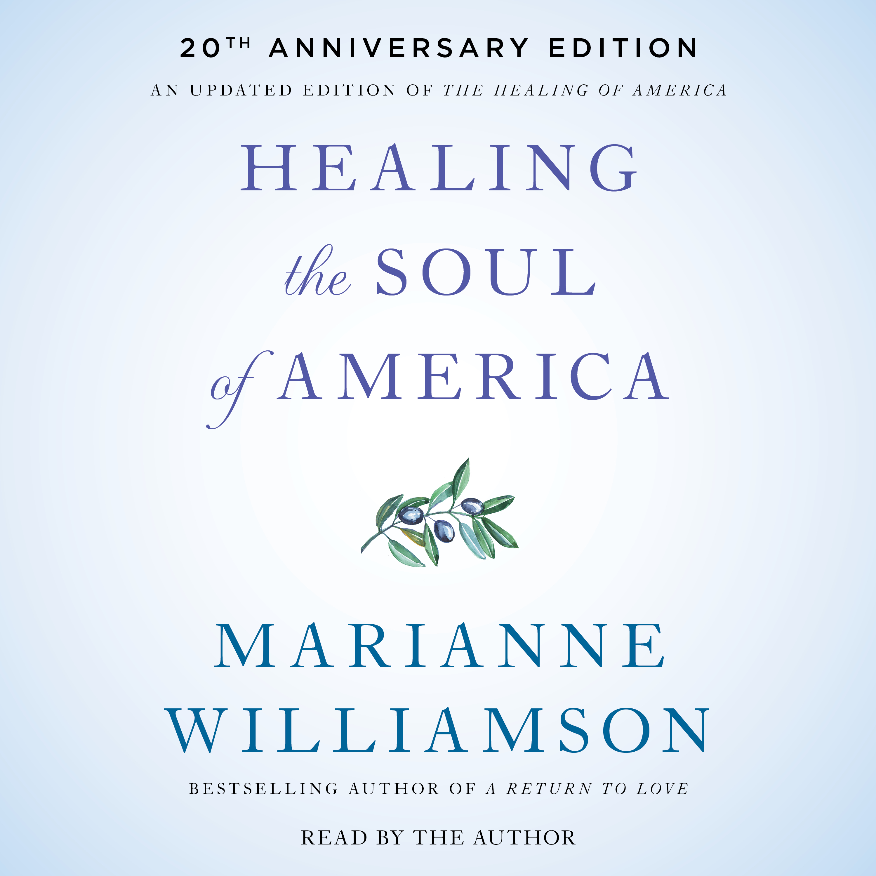 Healing the soul of america 20th anniversary edition 9781508276401 hr