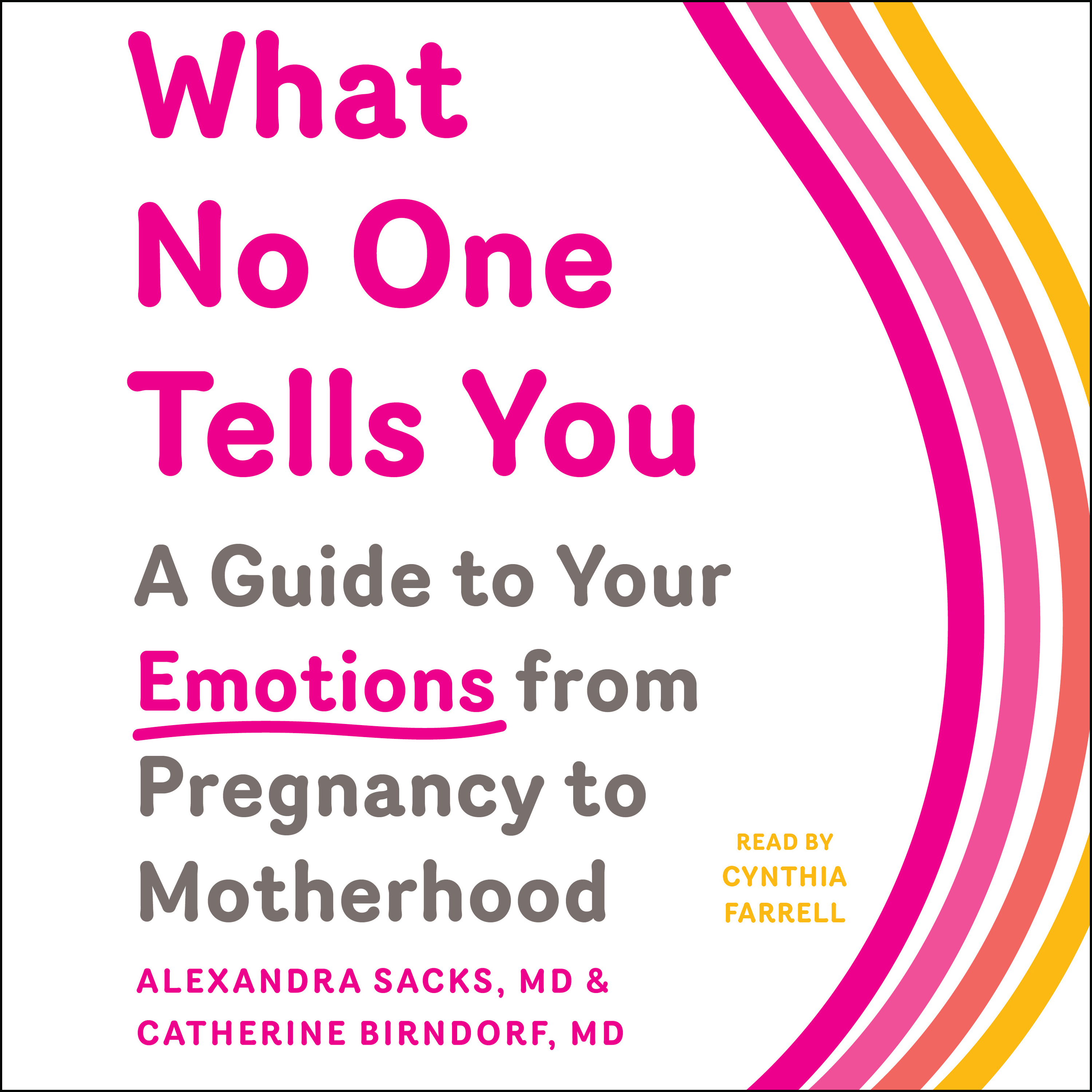 What No One Tells You Audiobook by Alexandra Sacks