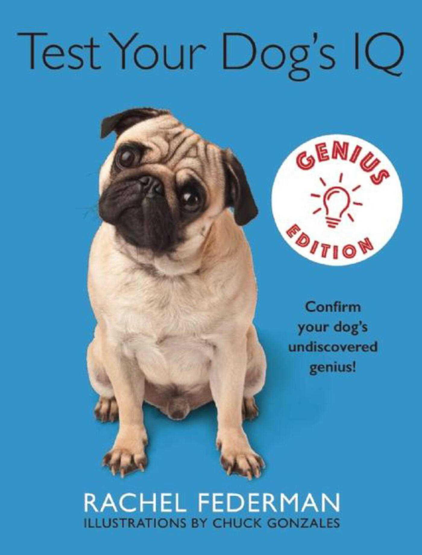 Test Your Dog's IQ Genius Edition | Book by Rachel Federman