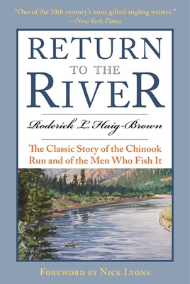 Return to the River | Book by Roderick L  Haig-Brown, Jay Cassell