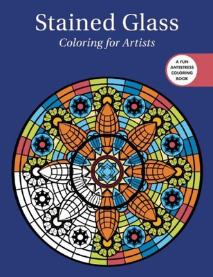 Stained Glass: Coloring for Artists | Book by Skyhorse Publishing ...