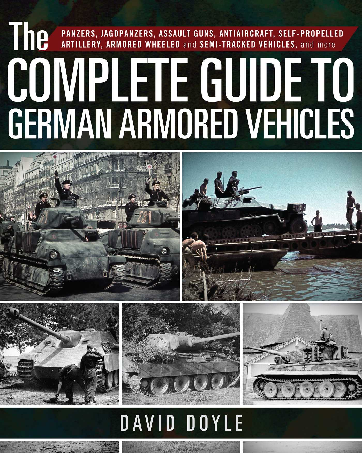 The complete guide to german armored vehicles 9781510716582 hr