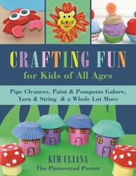 Buy Crafting Fun for Kids of All Ages