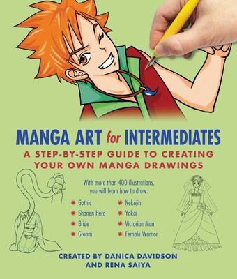 f2213b028e31 Manga Art for Intermediates | Book by Danica Davidson, Rena Saiya |  Official Publisher Page | Simon & Schuster