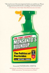 The The Fight Against Monsanto's Roundup