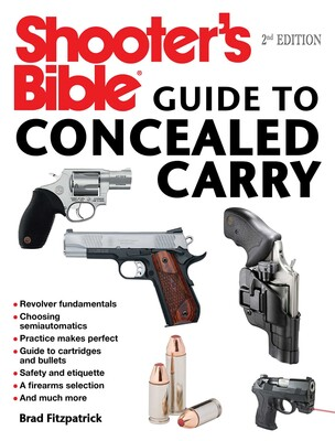 Shooter's Bible Guide to Concealed Carry, 2nd Edition | Book