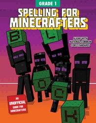 Spelling for Minecrafters: Grade 1