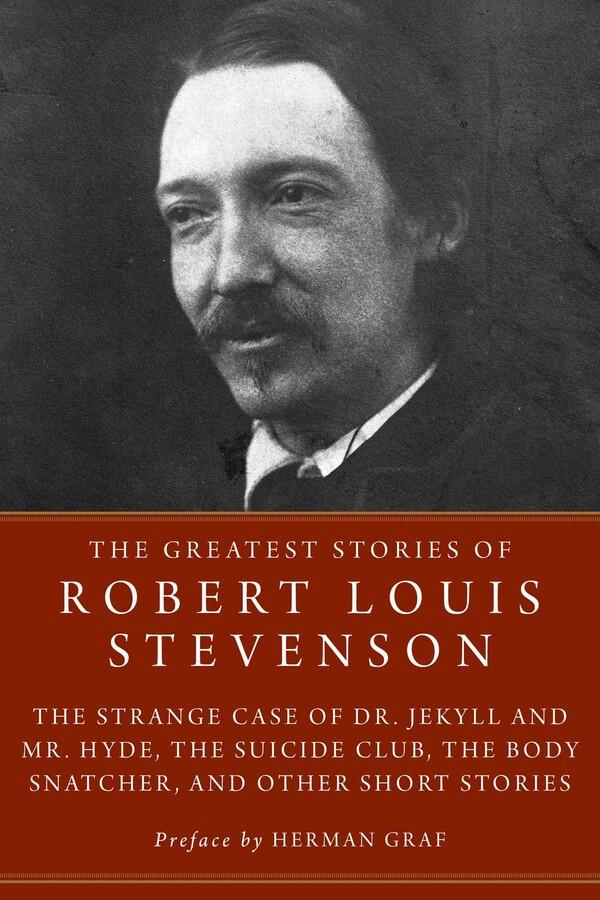 The Greatest Stories Of Robert Louis Stevenson Book By Robert