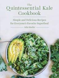 The Quintessential Kale Cookbook