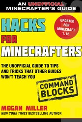 Hacks for Minecrafters: Redstone | Book by Megan Miller