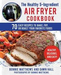 Buy The Healthy 5-Ingredient Air Fryer Cookbook