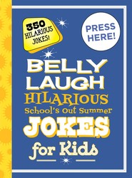 Belly Laugh Hilarious School's Out Summer Jokes for Kids