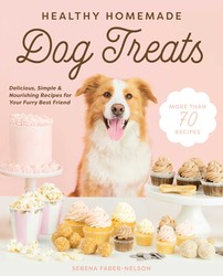 Healthy Homemade Treats for Happy Dogs and Puppies