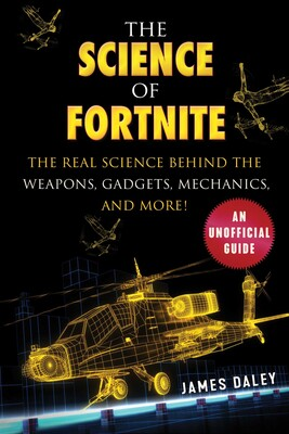 The Science of Fortnite | Book by James Daley | Official
