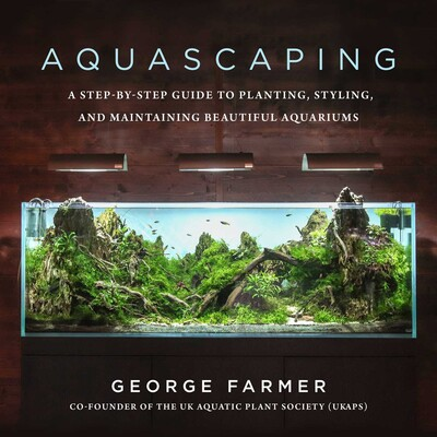 Aquascaping Book By George Farmer Official Publisher Page Simon Schuster