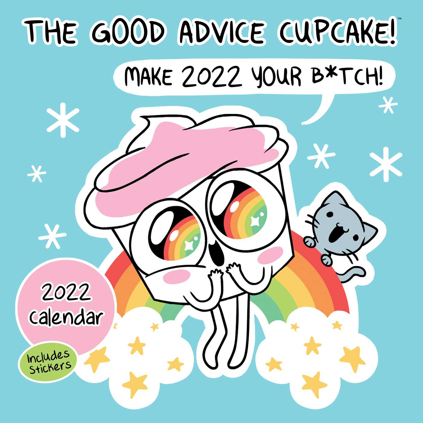 Uofa Calendar 2022.Good Advice Cupcake 2022 Wall Calendar Book Summary Video Official Publisher Page Simon Schuster Canada