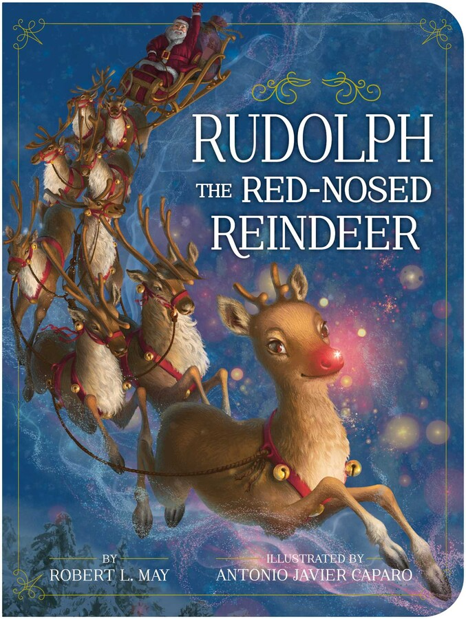 Christmas Reindeer Story 2021 Rudolph The Red Nosed Reindeer Book By Robert L May Antonio Javier Caparo Official Publisher Page Simon Schuster