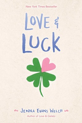 Love & Luck | Book by Jenna Evans Welch | Official Publisher