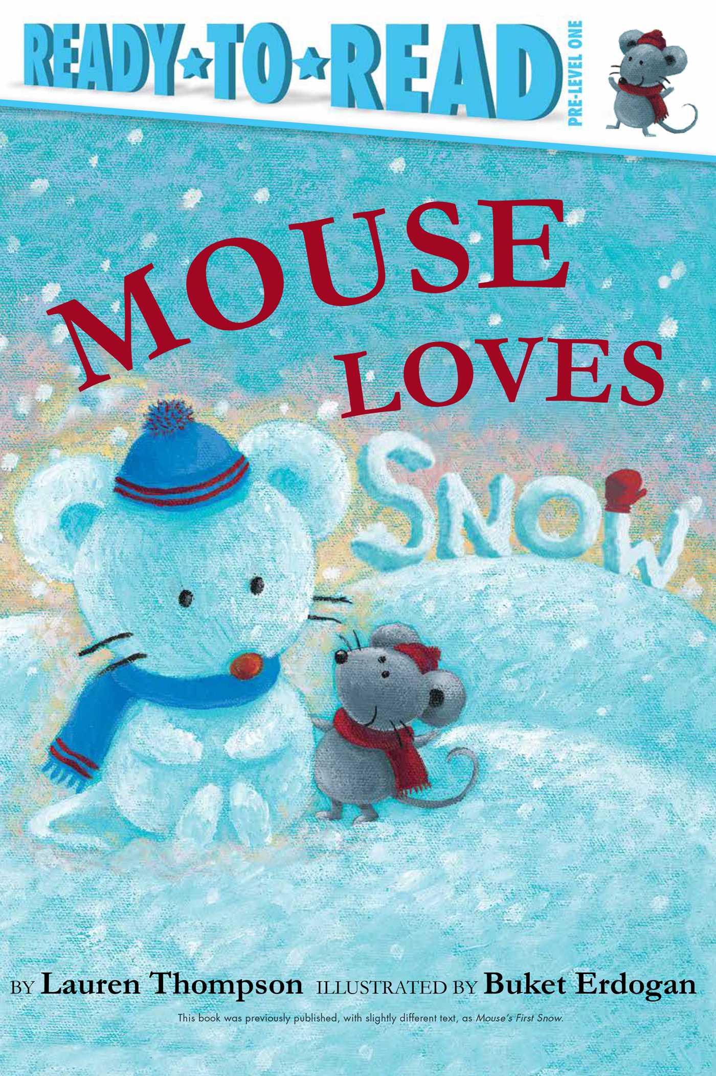 Mouse loves snow 9781534401815 hr