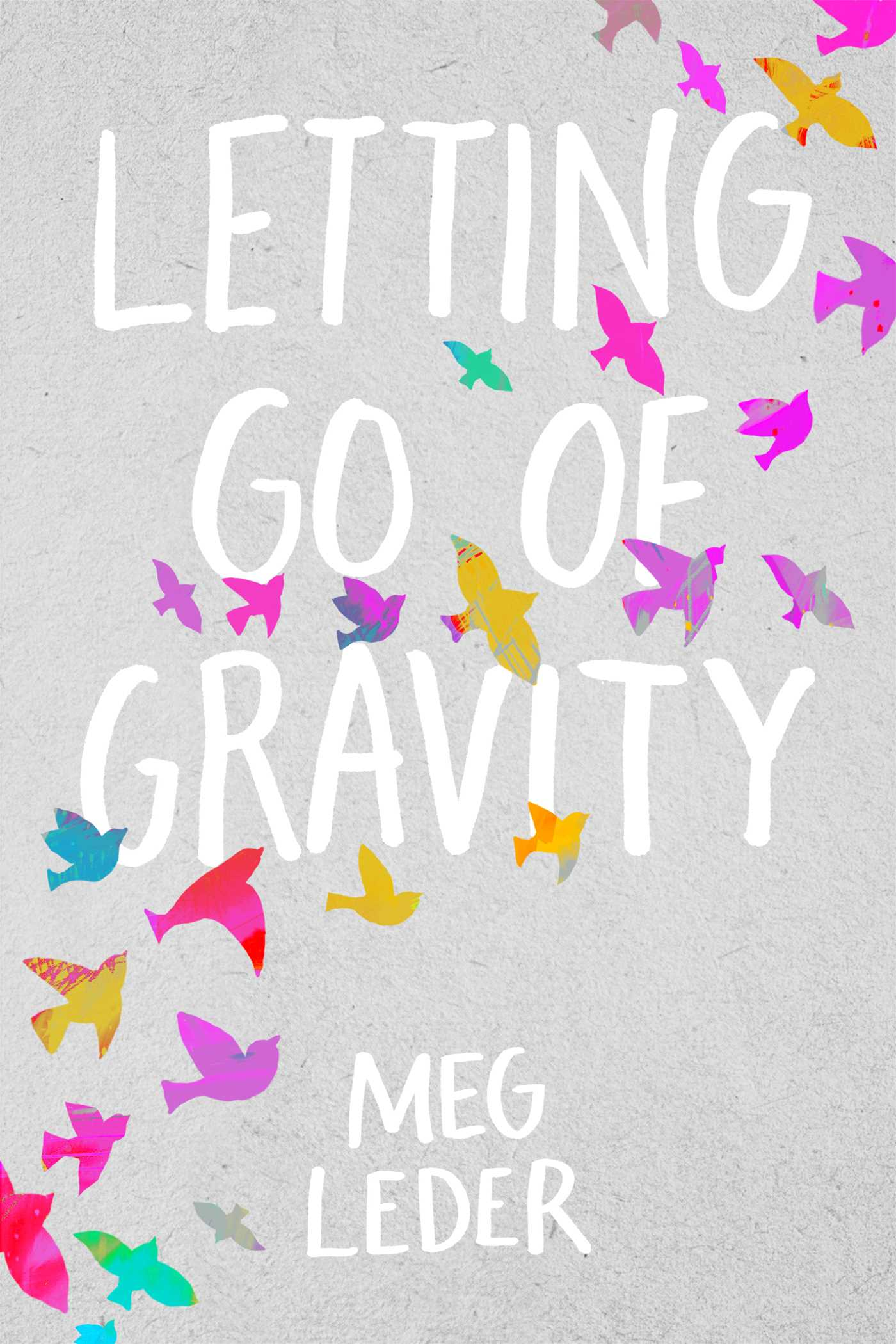 Letting go of gravity 9781534403161 hr