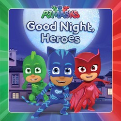 Good Night, Heroes
