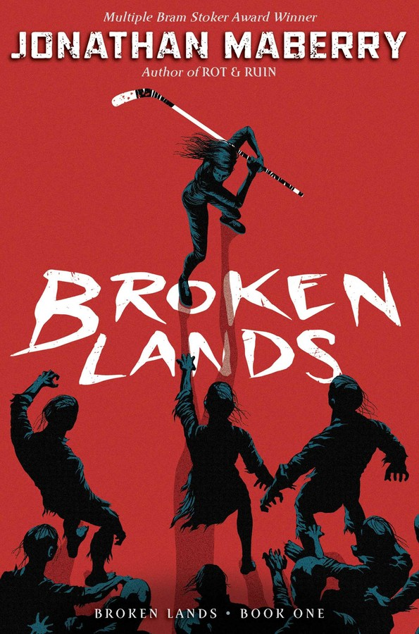 Broken Lands Book By Jonathan Maberry Official Publisher Page