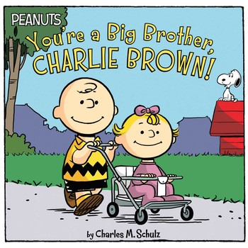You're a Big Brother, Charlie Brown! | Book by Charles M