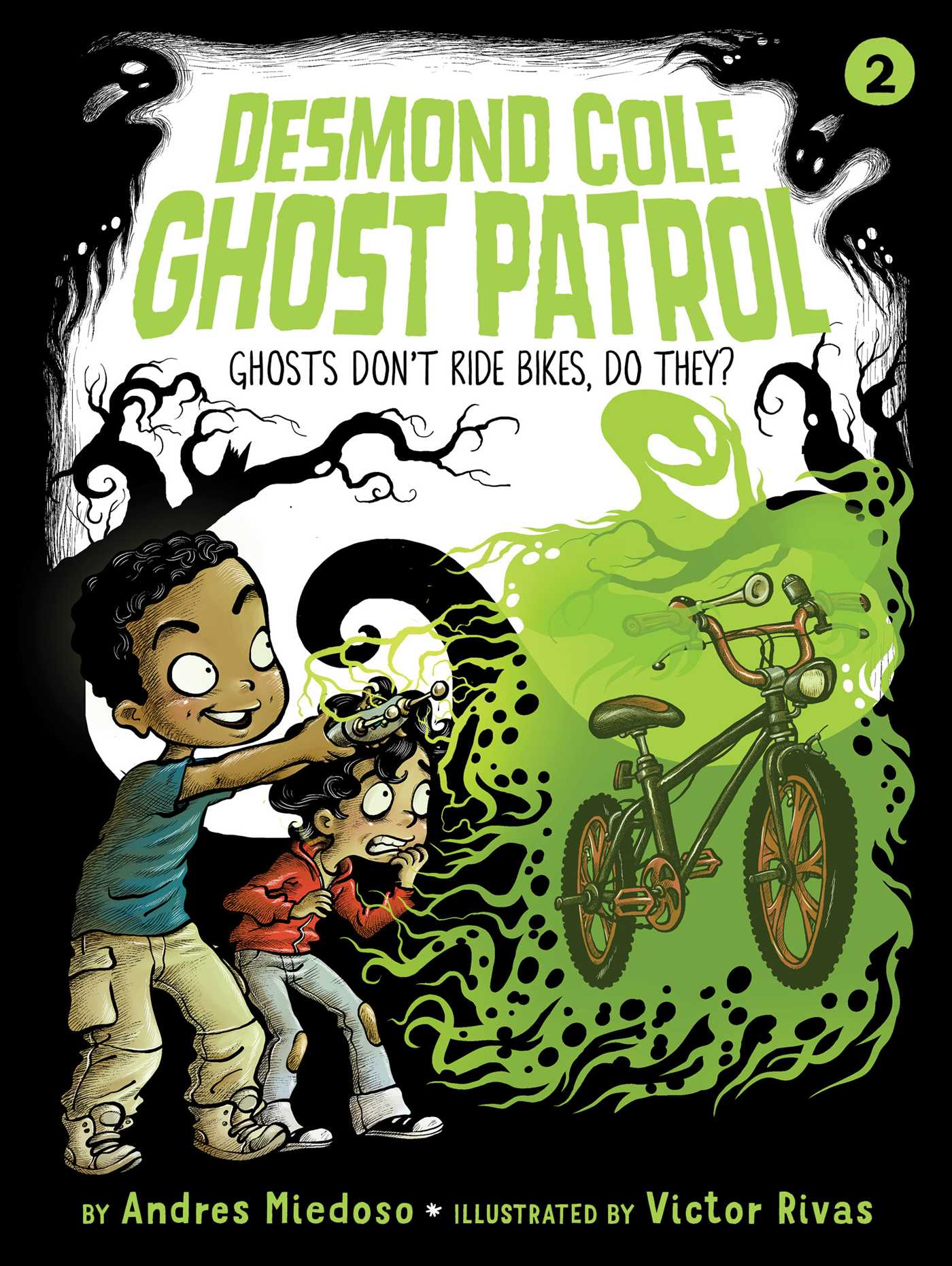 Ghosts don t ride bikes do they 9781534410411 hr