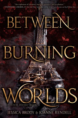 Between Burning Worlds Book By Jessica Brody Joanne Rendell Official Publisher Page Simon Schuster