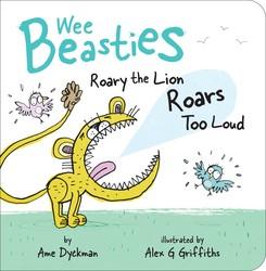 Roary the Lion Roars Too Loud