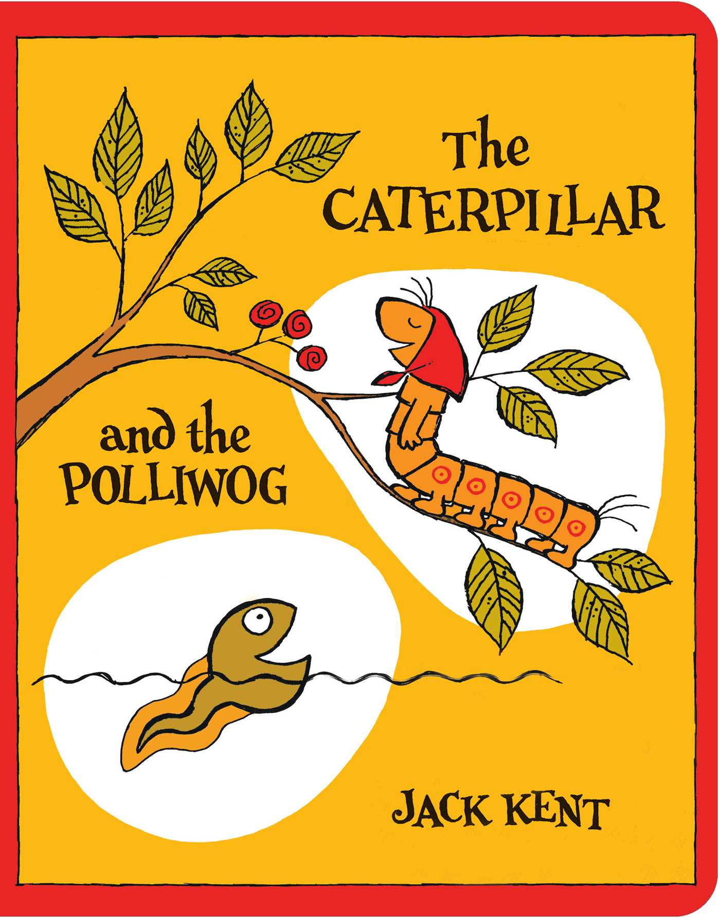 The caterpillar and the polliwog 9781534413771 hr