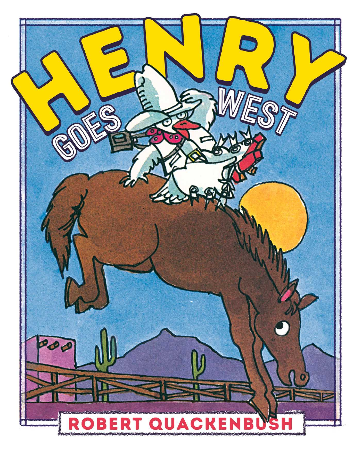 Henry goes west 9781534415379 hr