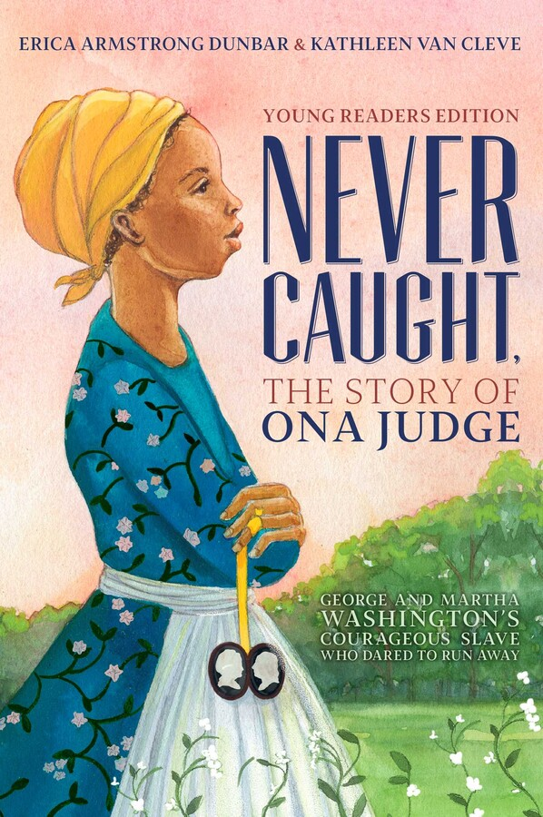 Buy Never Caught, the Story of Ona Judge