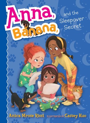 anna banana and the sleepover secret book by anica mrose rissi