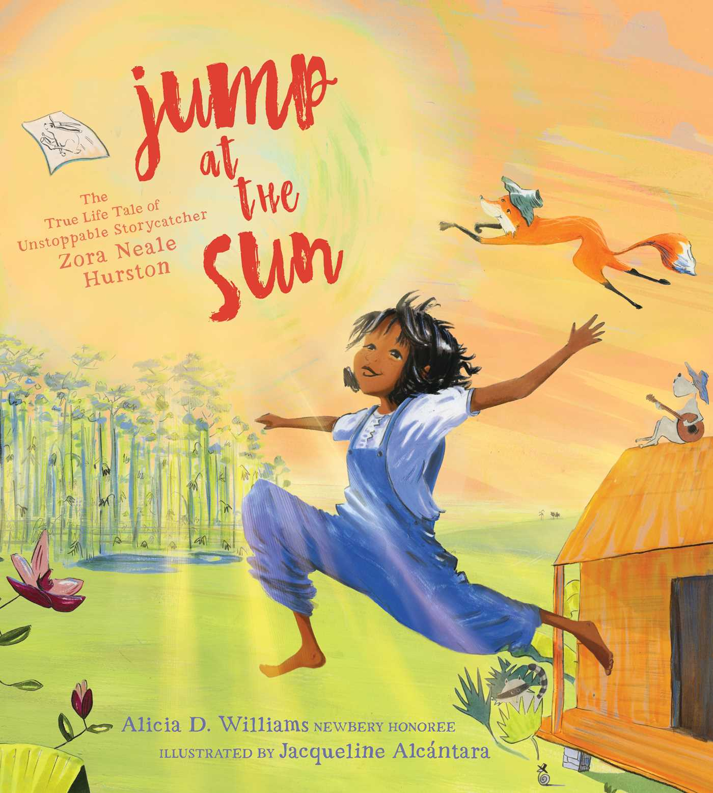 Jump at the Sun | Book by Alicia D. Williams, Jacqueline Alcántara |  Official Publisher Page | Simon & Schuster