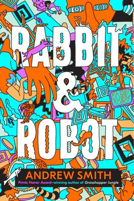 Rabbit & Robot | Book by Andrew Smith | Official Publisher