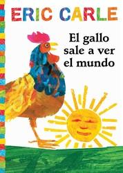 El gallo sale a ver el mundo (Rooster's Off to See the World)