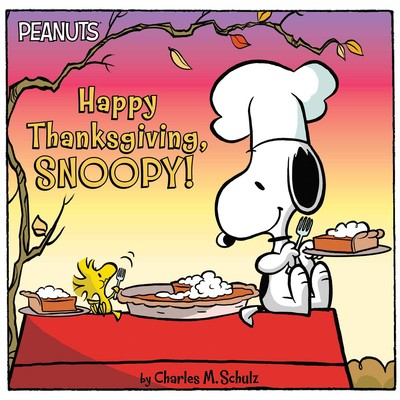Happy Thanksgiving >> Happy Thanksgiving Snoopy Book By Charles M Schulz