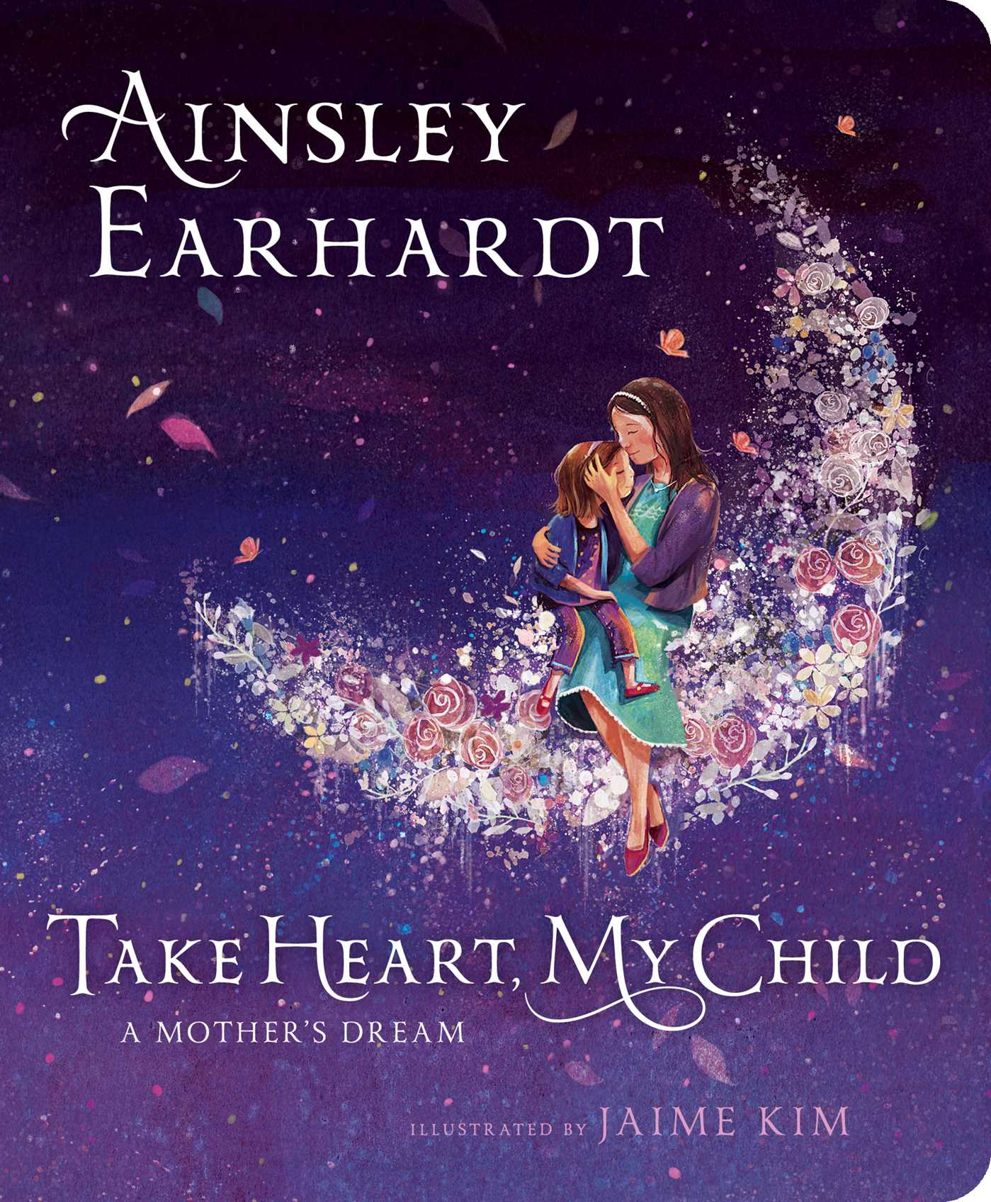 Take Heart, My Child | Book by Ainsley Earhardt, Kathryn