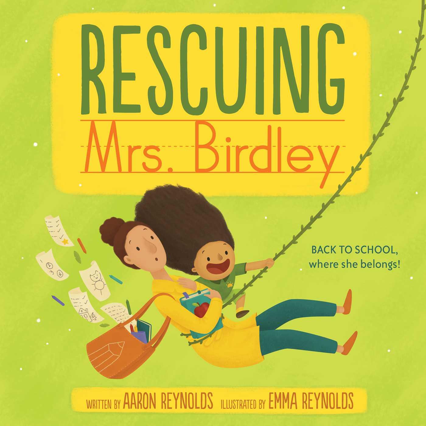 Rescuing Mrs. Birdley | Book by Aaron Reynolds, Emma Reynolds ...