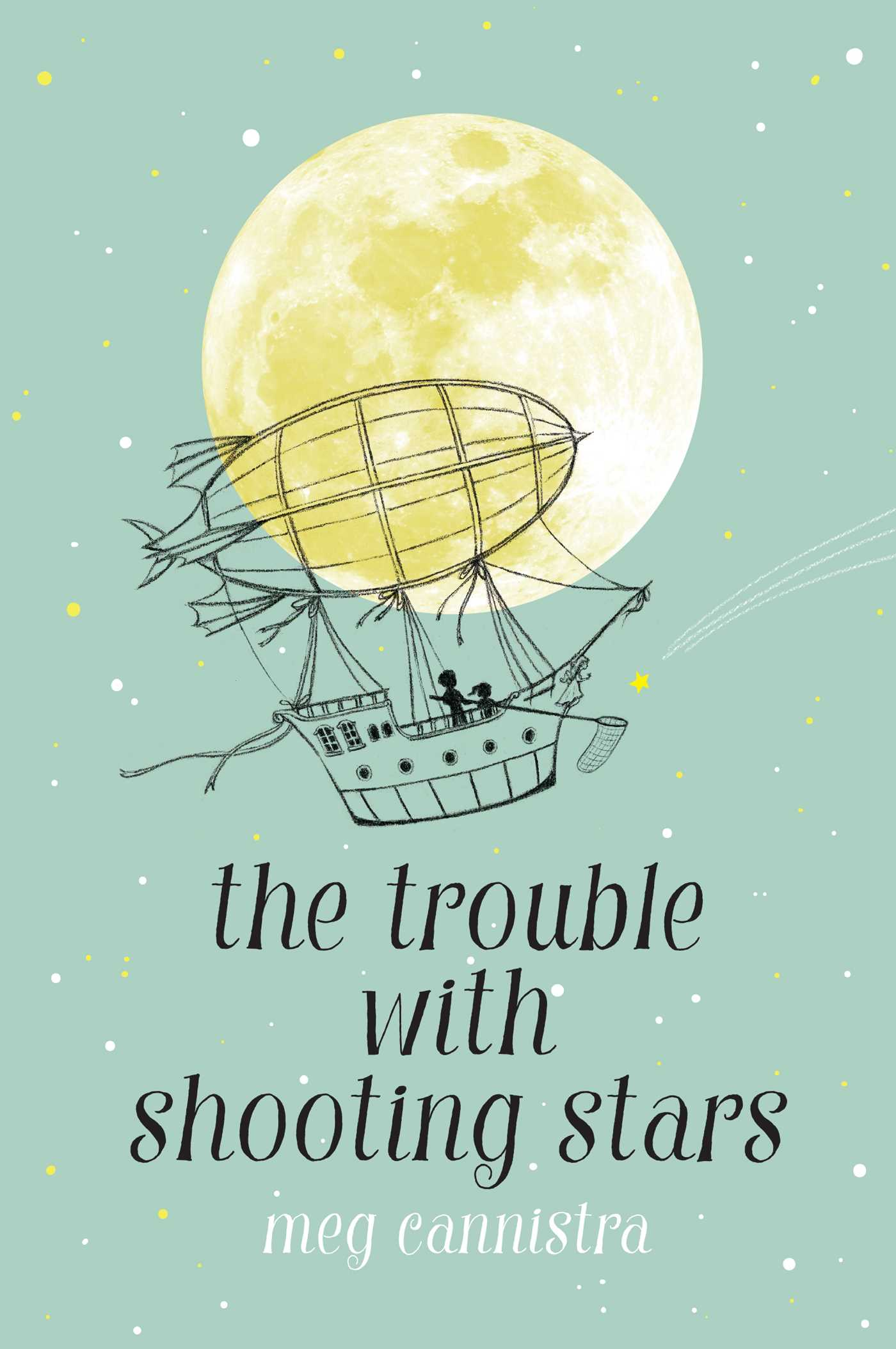 The trouble with shooting stars 9781534428966 hr