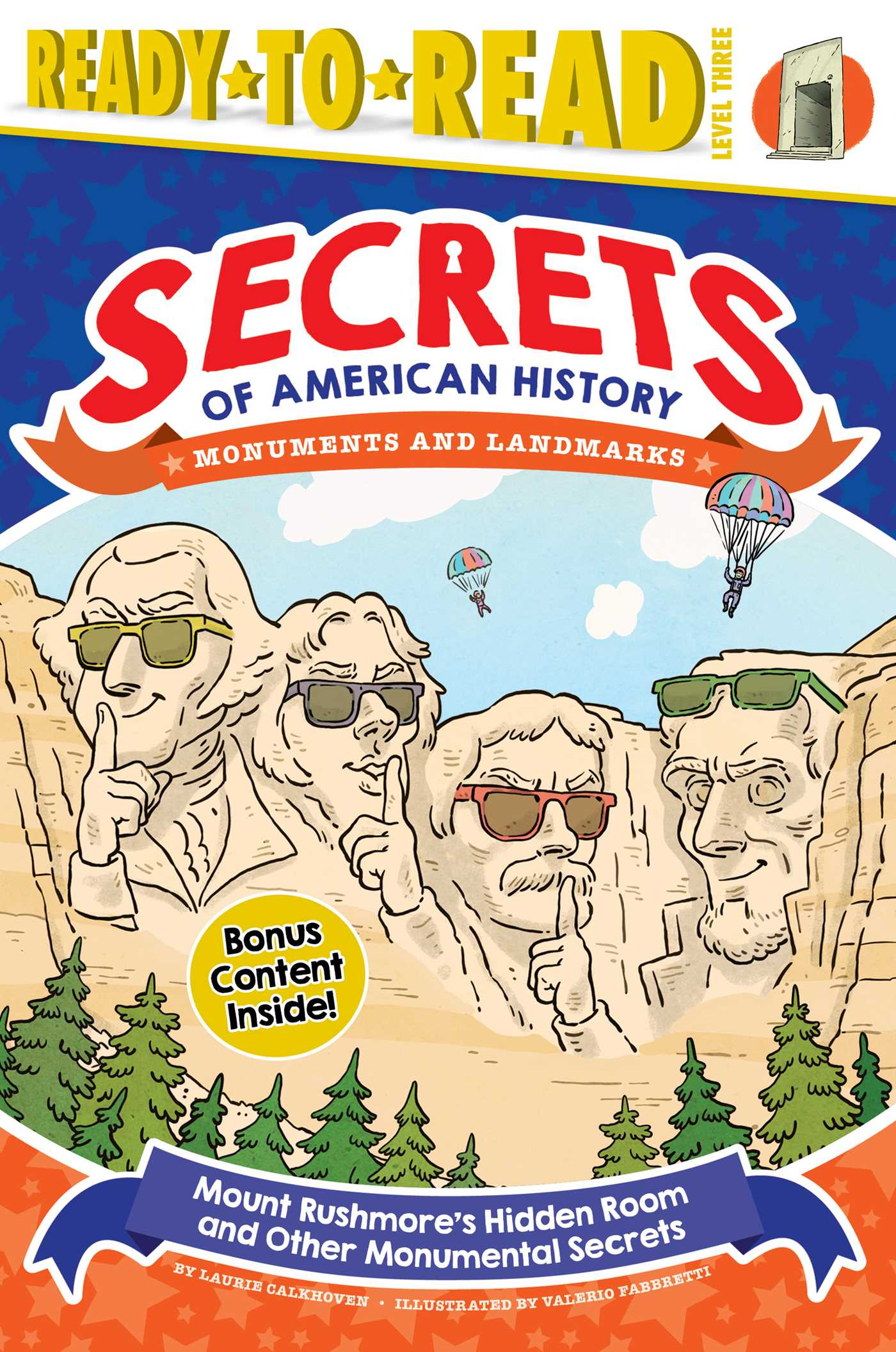 Mount rushmores hidden room and other monumental secrets 9781534429246 hr