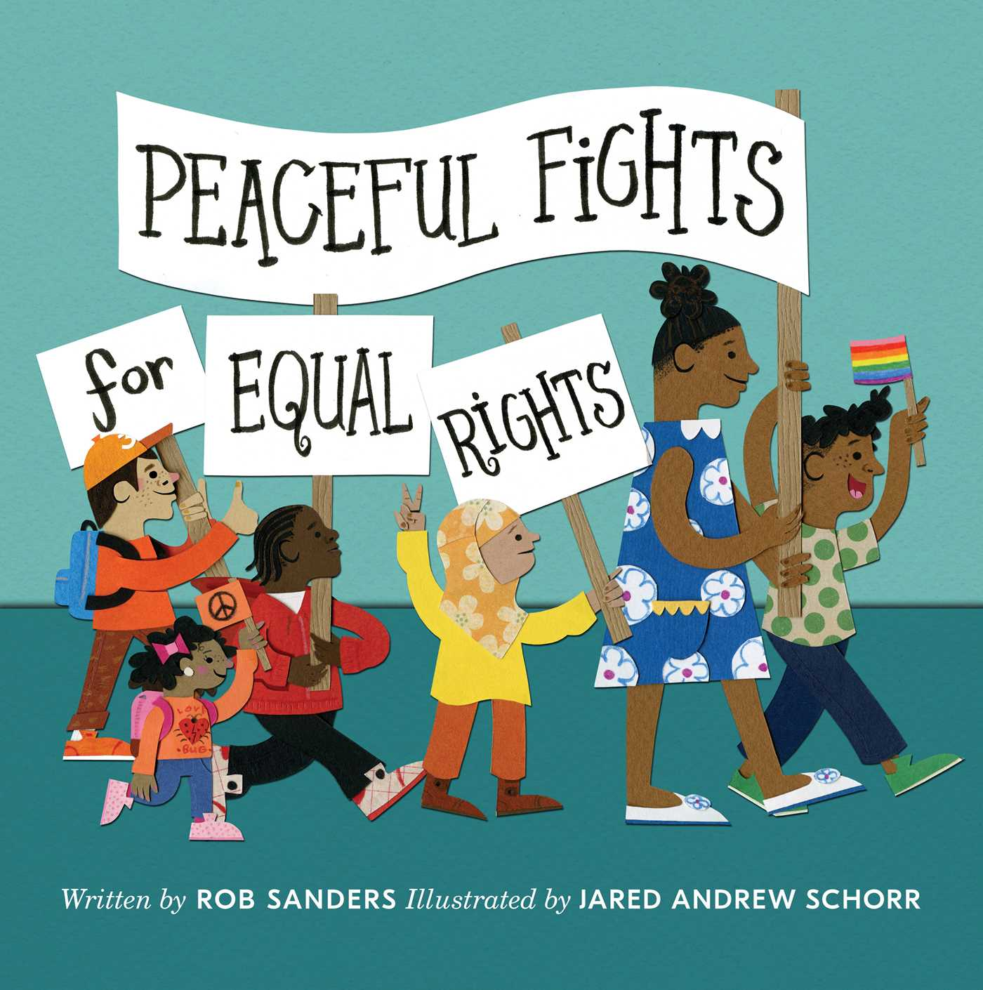Peaceful fights for equal rights 9781534429437 hr