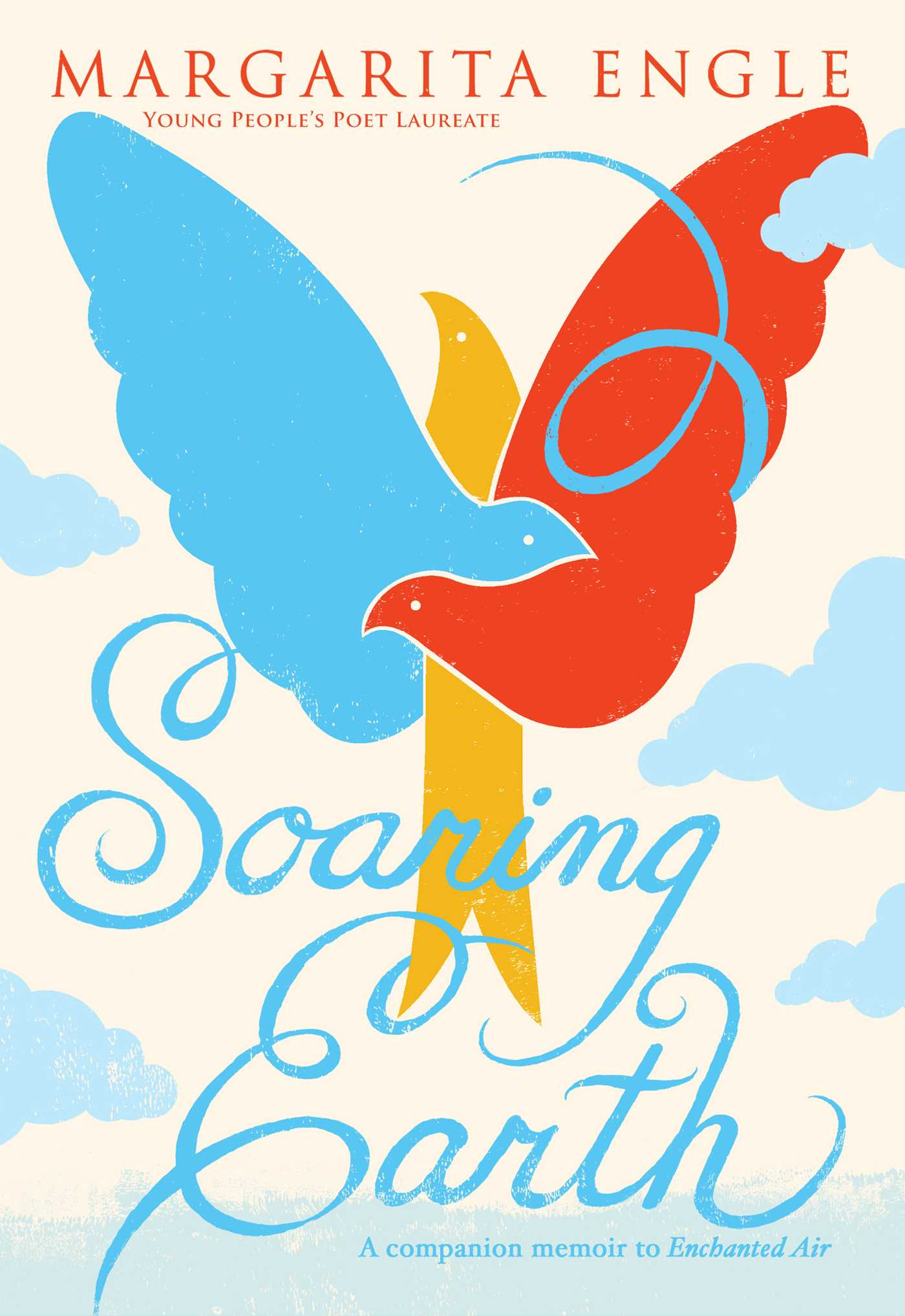 Soaring Earth | Book by Margarita Engle | Official Publisher Page | Simon &  Schuster