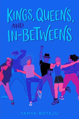 Kings, Queens, and In-Betweens | Book by Tanya Boteju | Official